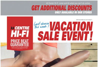 Centre Hi-Fi Flyer July 30 to August 5