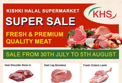 Kishki Halal Supermarket Flyer July 30 to August 5