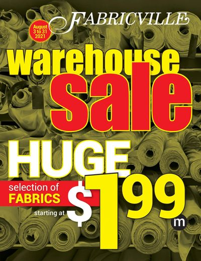 Fabricville Warehouse Sale Flyer August 3 to 31