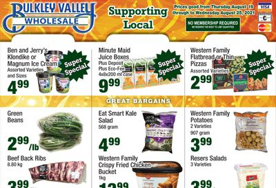 Bulkley Valley Wholesale Flyer August 9 to 25