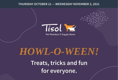 Tisol Pet Nutrition & Supply Stores Flyer October 21 to November 3