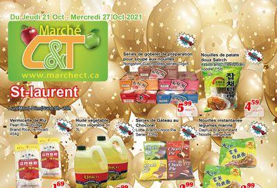Marche C&T (St. Laurent) Flyer October 21 to 27