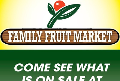 Family Fruit Market Flyer October 23 to 25