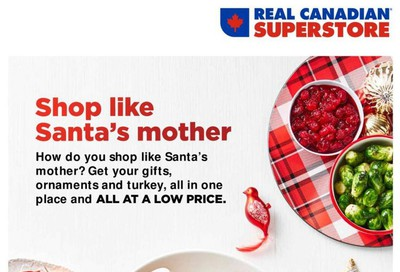 Real Canadian Superstore Holiday Guide November 15 to December 25