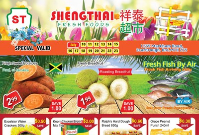 Shengthai Fresh Foods Flyer July 10 to 23