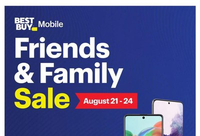 Best Buy Mobile Friends and Family Sale Flyer August 21 to 24