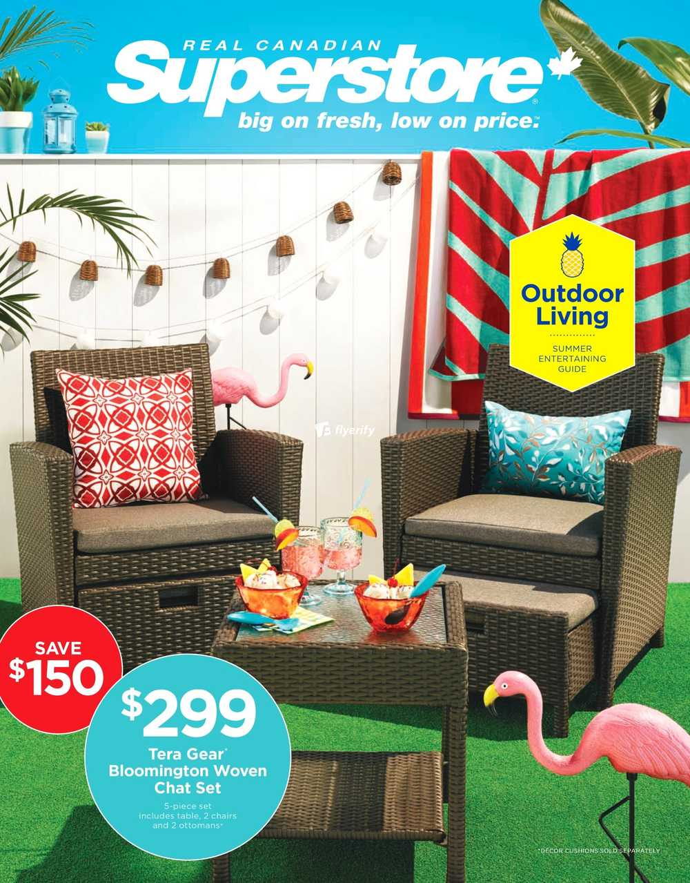 Real Canadian Superstore Outdoor Living Flyer May 6 To 23